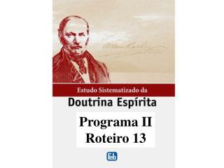 Programa II Roteiro 13