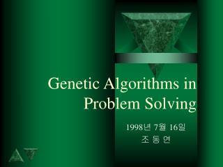 Genetic Algorithms in Problem Solving