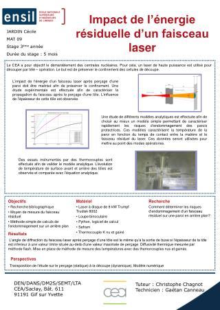 Impact de l'énergie résiduelle d'un faisceau laser