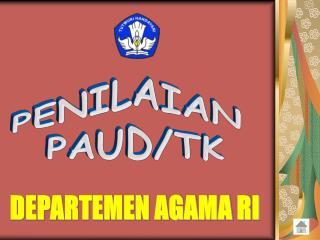 PENILAIAN  PAUD/TK