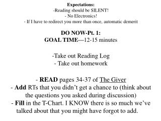 DO NOW-Pt. 1:  GOAL TIME— 12-15 minutes Take out Reading Log  Take out homework