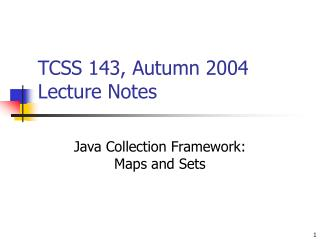 TCSS 143, Autumn 2004 Lecture Notes