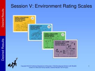 Session V: Environment Rating Scales