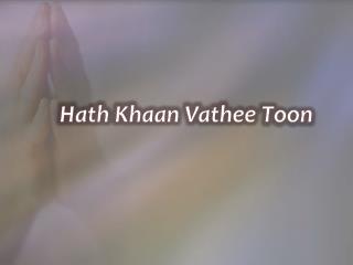 Hath  Khaan Vathee Toon