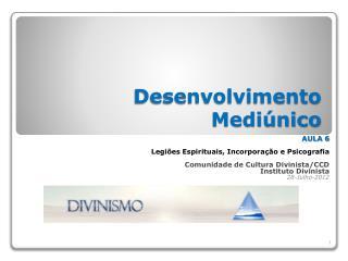 Desenvolvimento Mediúnico