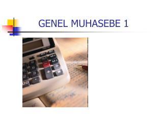 GENEL MUHASEBE 1