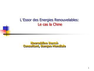 L ' Essor des Energies Renouvelables: Le cas la Chine