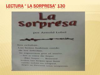 Lectura  � La  sorpresa � 130