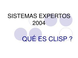 SISTEMAS EXPERTOS 2004