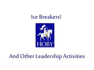 Ice Breakers!