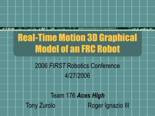 Real-Time Motion 3D Graphical Model of an FRC Robot