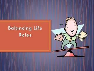 Balancing Life Roles