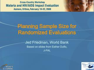 Planning Sample Size for Randomized Evaluations