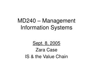MD240   Management Information Systems