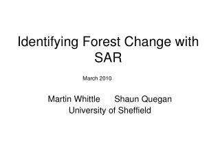 Identifying Forest Change with SAR