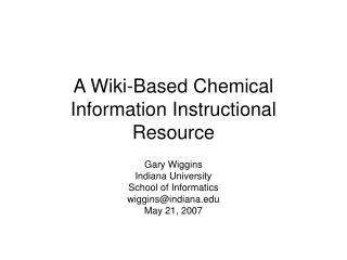 A Wiki-Based Chemical Information Instructional Resource