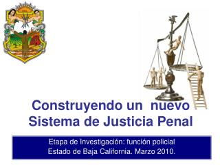 Etapa de Investigación: función policial Estado de Baja California. Marzo 2010.