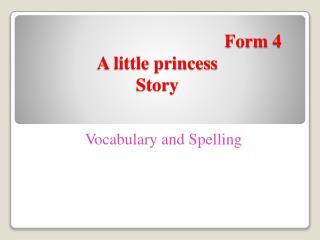 Form 4 A little princess  Story