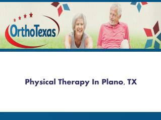 Physical Therapy In Plano TX