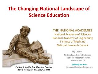 The Changing National Landscape of Science Education