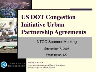 US DOT Congestion Initiative Urban Partnership Agreements