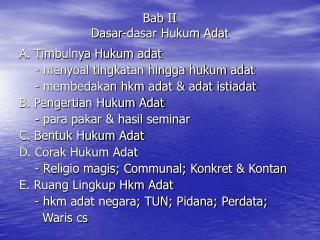 Bab II  Dasar-dasar Hukum Adat