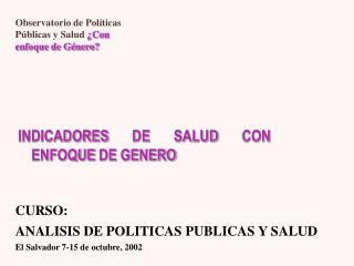 INDICADORES DE SALUD CON ENFOQUE DE GENERO
