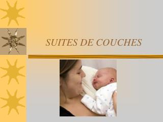 SUITES DE COUCHES