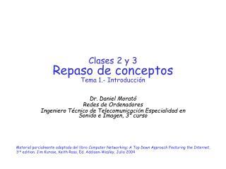 Clases 2 y 3 Repaso de conceptos Tema 1.- Introducción
