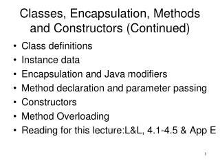 Classes, Encapsulation, Methods and Constructors (Continued)