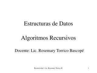 Estructuras de Datos Algoritmos Recursivos