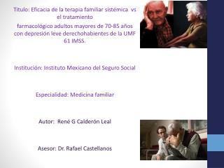 Titulo: Eficacia  de la terapia familiar sistémica  vs  el tratamiento
