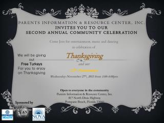 Come Join for entertainment, music and dancing   in celebration of  Thanksgiving and our