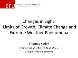 Changes in Sight:  Limits of Growth, Climate Change and Extreme Weather Phenomena