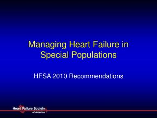Managing Heart Failure in Special Populations