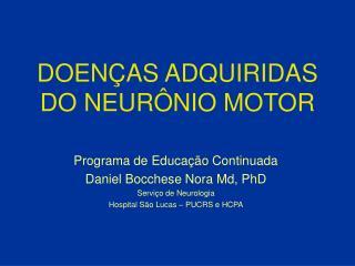 DOEN�AS ADQUIRIDAS DO NEUR�NIO MOTOR