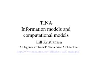 TINA  Information models and computational models