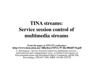 TINA streams: Service session control of multimedia streams