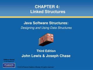 CHAPTER 4:  Linked Structures