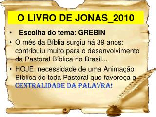 O LIVRO DE JONAS_2010