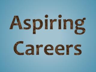 Aspiring Careers