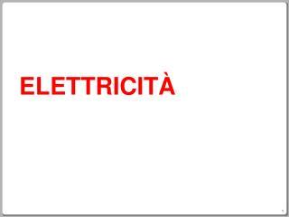 ELETTRICIT�