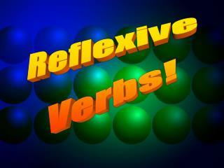 Reflexive  Verbs!