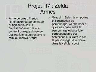 Projet lif7 : Zelda Armes