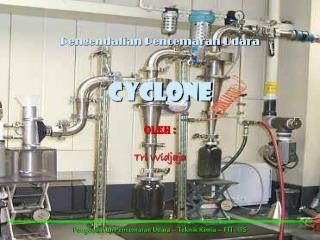 Pengendalian Pencemaran Udara CYCLONE