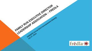 Family Run Executive director leadership Association – FREDLA