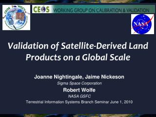 Validation of Satellite-Derived Land Products on a Global Scale