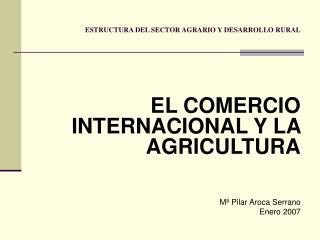 ESTRUCTURA DEL SECTOR AGRARIO Y DESARROLLO RURAL