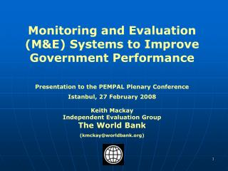 Monitoring and Evaluation (M&E) Systems to Improve Government Performance