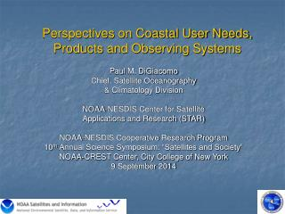 Perspectives on Coastal User  Needs,  Products and Observing Systems